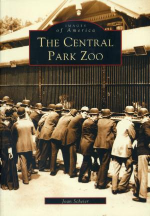 <strong>The Central Park Zoo</strong>, Joan Scheier, Arcadia Publishing, Charleston, 2002