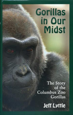 <strong>Gorillas in Our Midst</strong>, The Story of the Columbus Zoo Gorillas, Jeff Lyttle, Ohio State University Press, Columbus, 1997