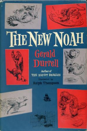 <strong>The New Noah</strong>, Gerald Durrell, Collins, London, 1955